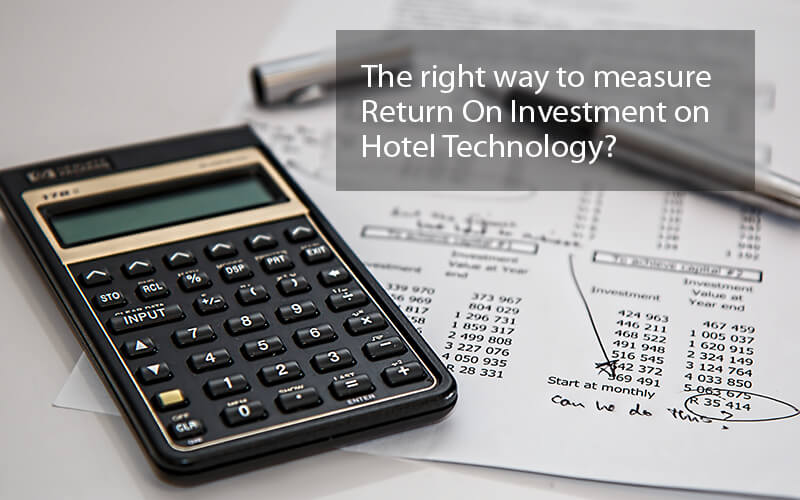 How to measure ROI on hotel technology