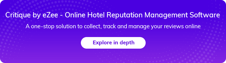 Online Hotel Reputation Management Software - Critique by eZee
